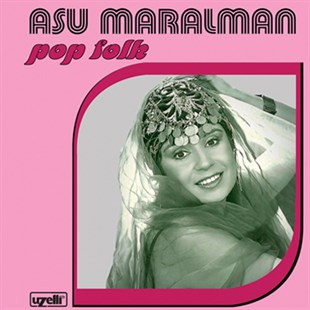 Asu Maralman - Pop Folk