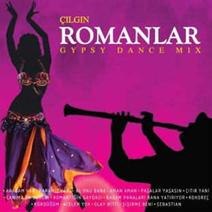 Çılgın Romanlar - Gypsy Dance Mix