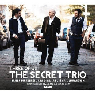 The Secret Trio - Three of Us